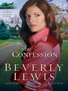 The Confession (eBook): Heritage of Lancaster County Series, Book 2